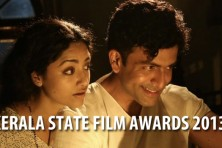 Kerala State Film Awards 2013 declared - List of Winners