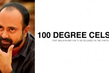 '100 Degree Celsius' – First Malayalam film to be released in two parts